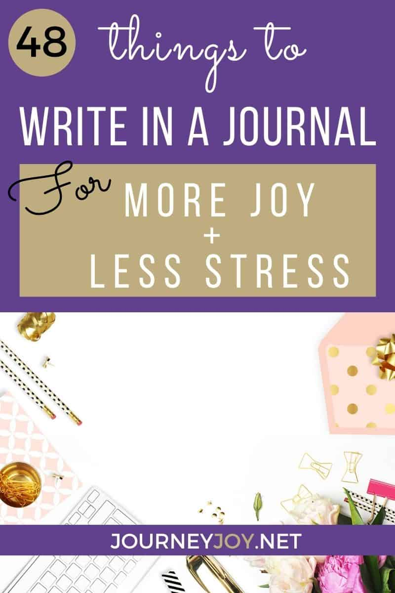 image of text box 48 things to write in a journal for more joy and less stress