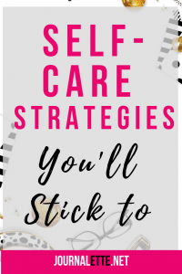 Image of text box overlay self-care strategies you'll stick to