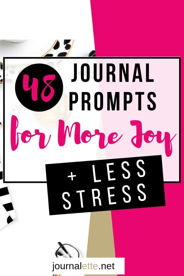 image with text box things to write in a journal for more joy less stress