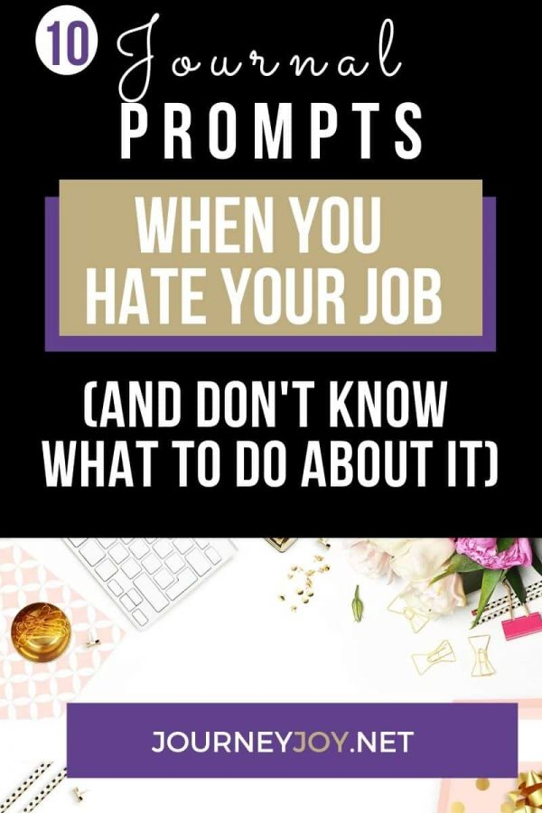 image of text box journal prompts when you hate your job