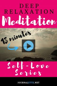 image of sea with text overlays meditation deep relaxation self love series