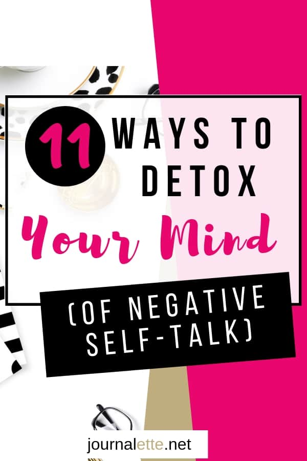 image of text box overlay 11 ways to detox your mind of negative self-talk