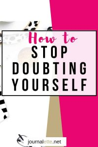 image of text box overlay how to stop doubting yourself