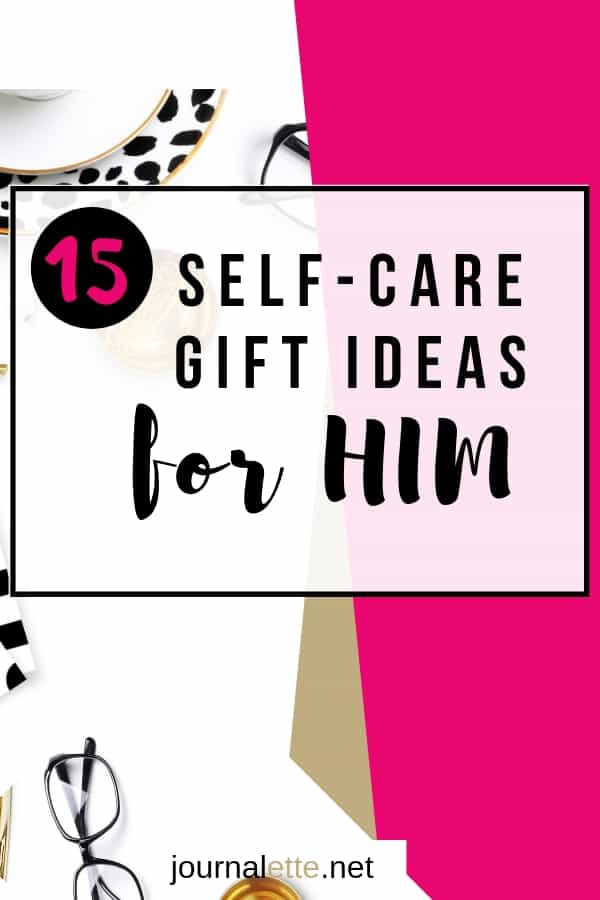 image of text box 15 self care gift ideas for him