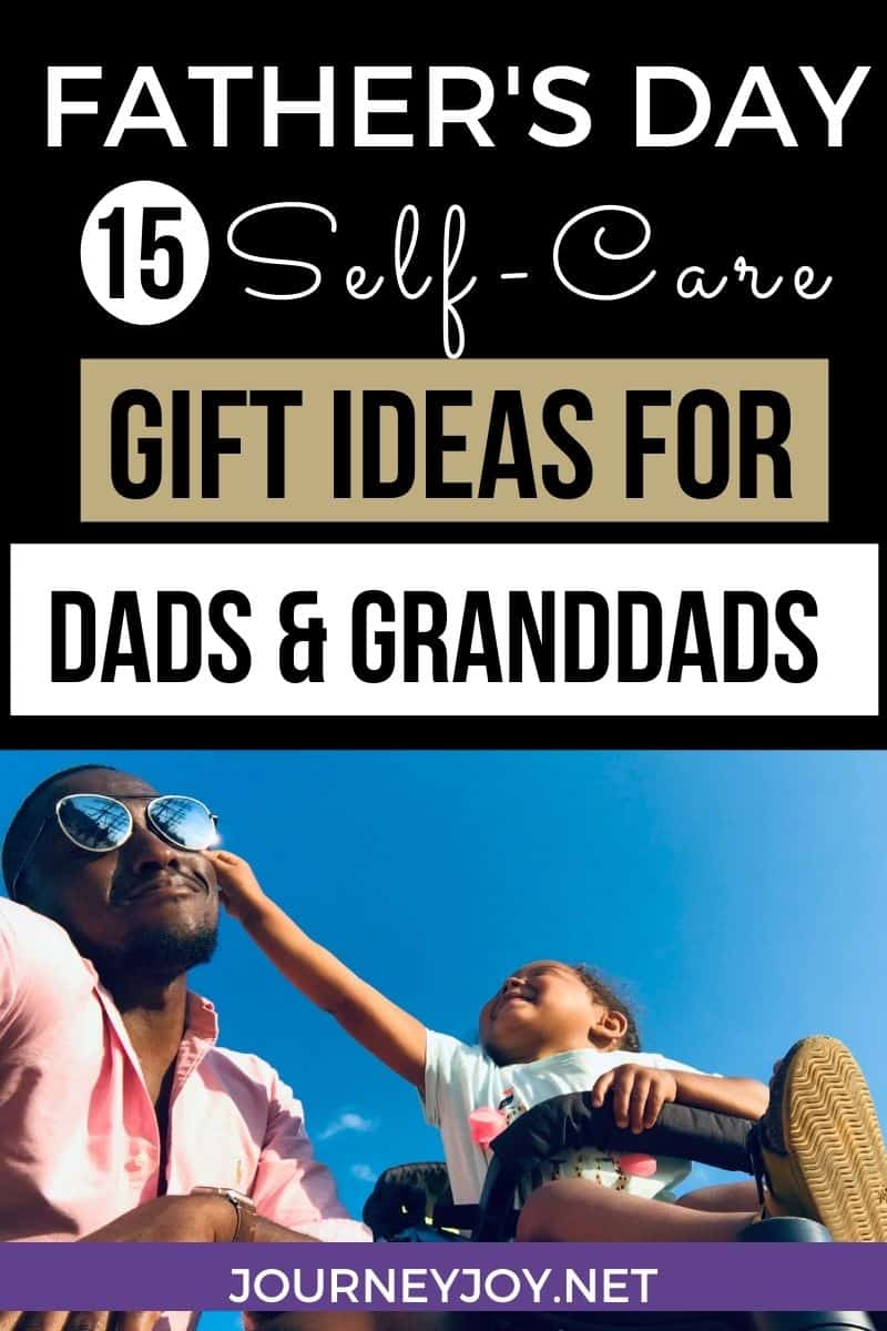 image of text box self care gifts for dads and granddads