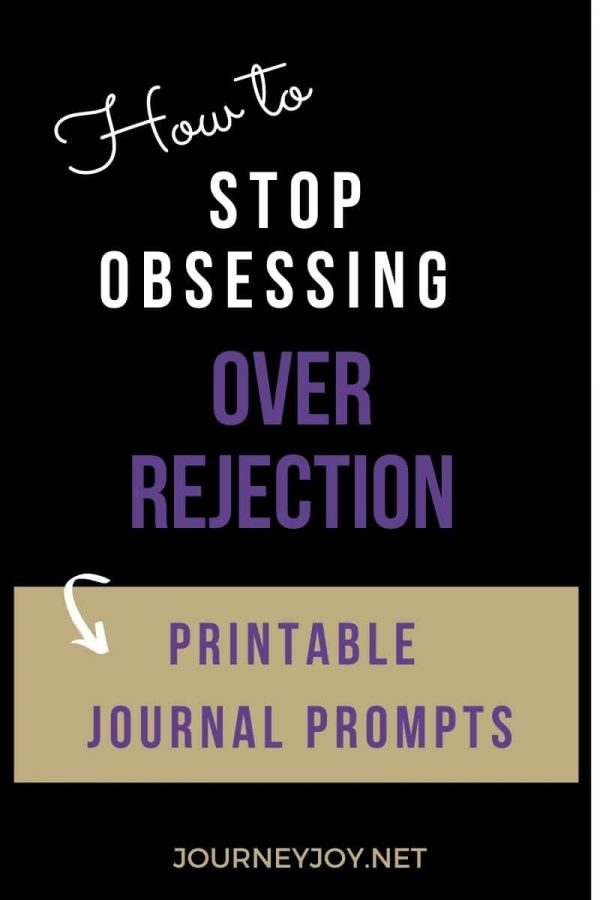 image of text box how to stop obsessing over rejection