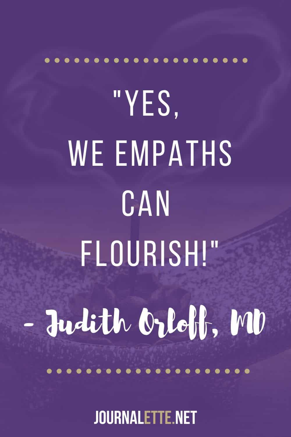 quote for empaths by dr judith orloff, empaths can flourish