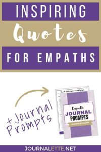 quotes for empaths with journal prompts