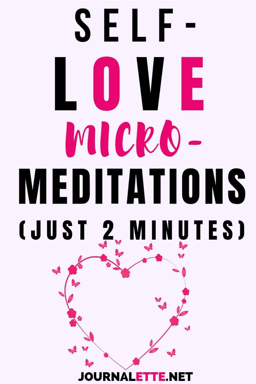 image with text self love micro meditations just 2 minutes