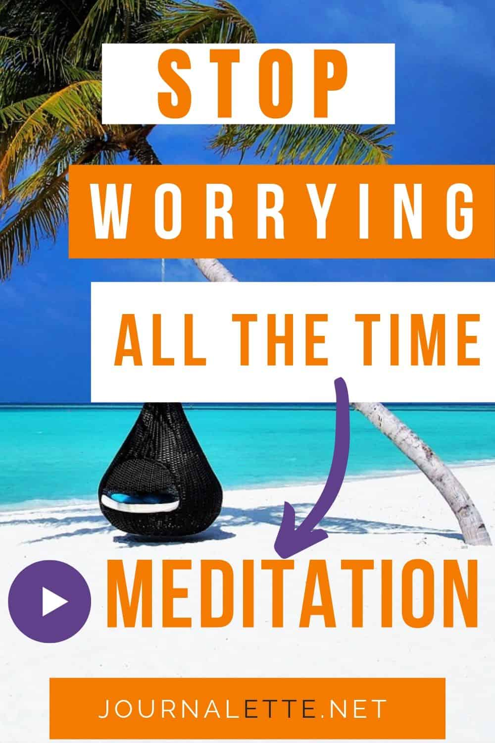 image of shore with text overlays stop worrying all the time meditation