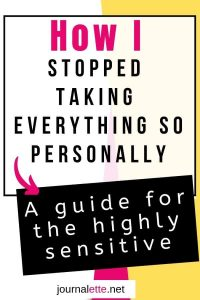 image of text box how I stopped taking everything so personally a guide for highly sensitive people