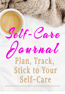 image of journal cover with text self care journal how to plan track and stick to your self carae